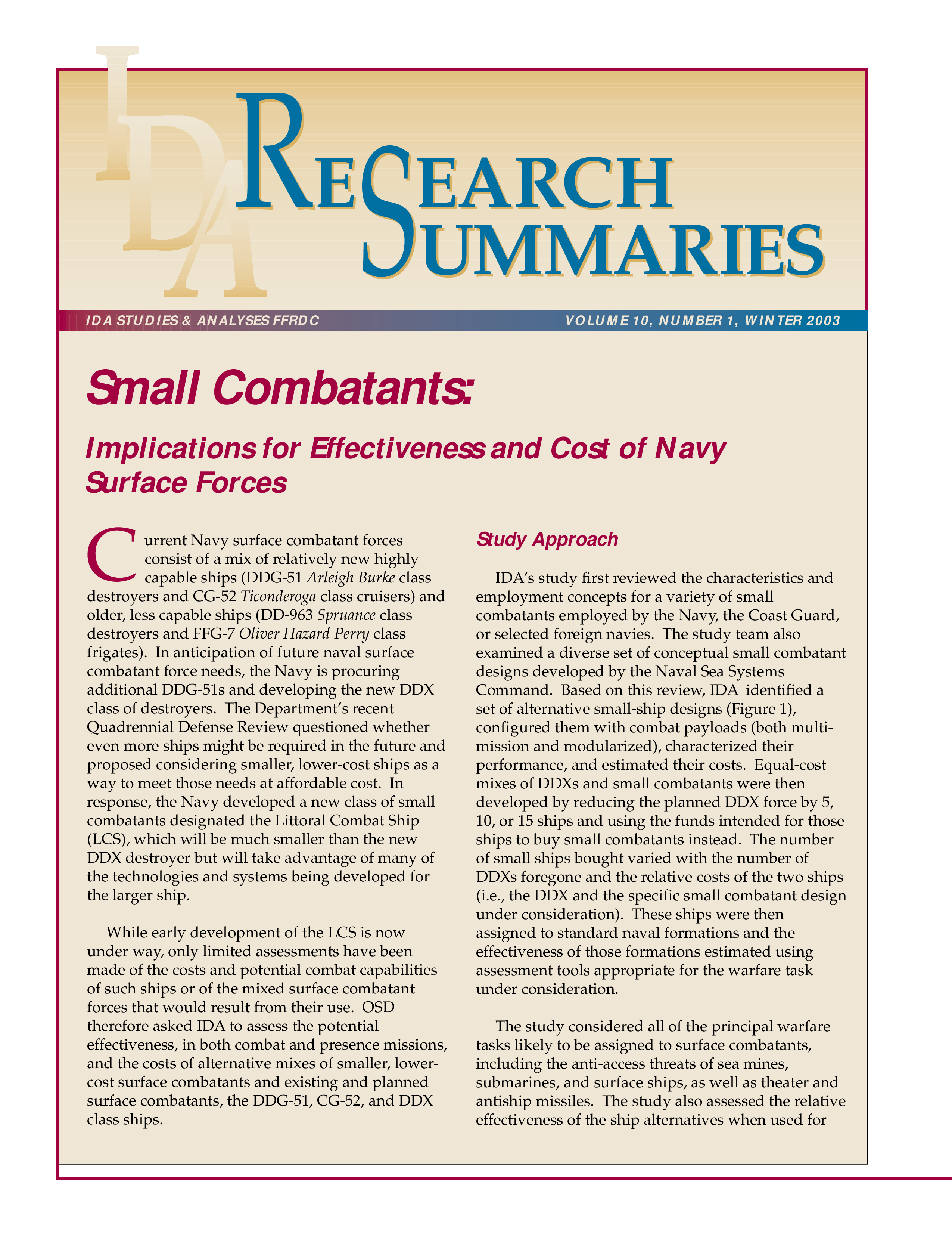 Research Summaries Small Combantants: Implications for Effectiveness and Cost of Navy Surface Forces
