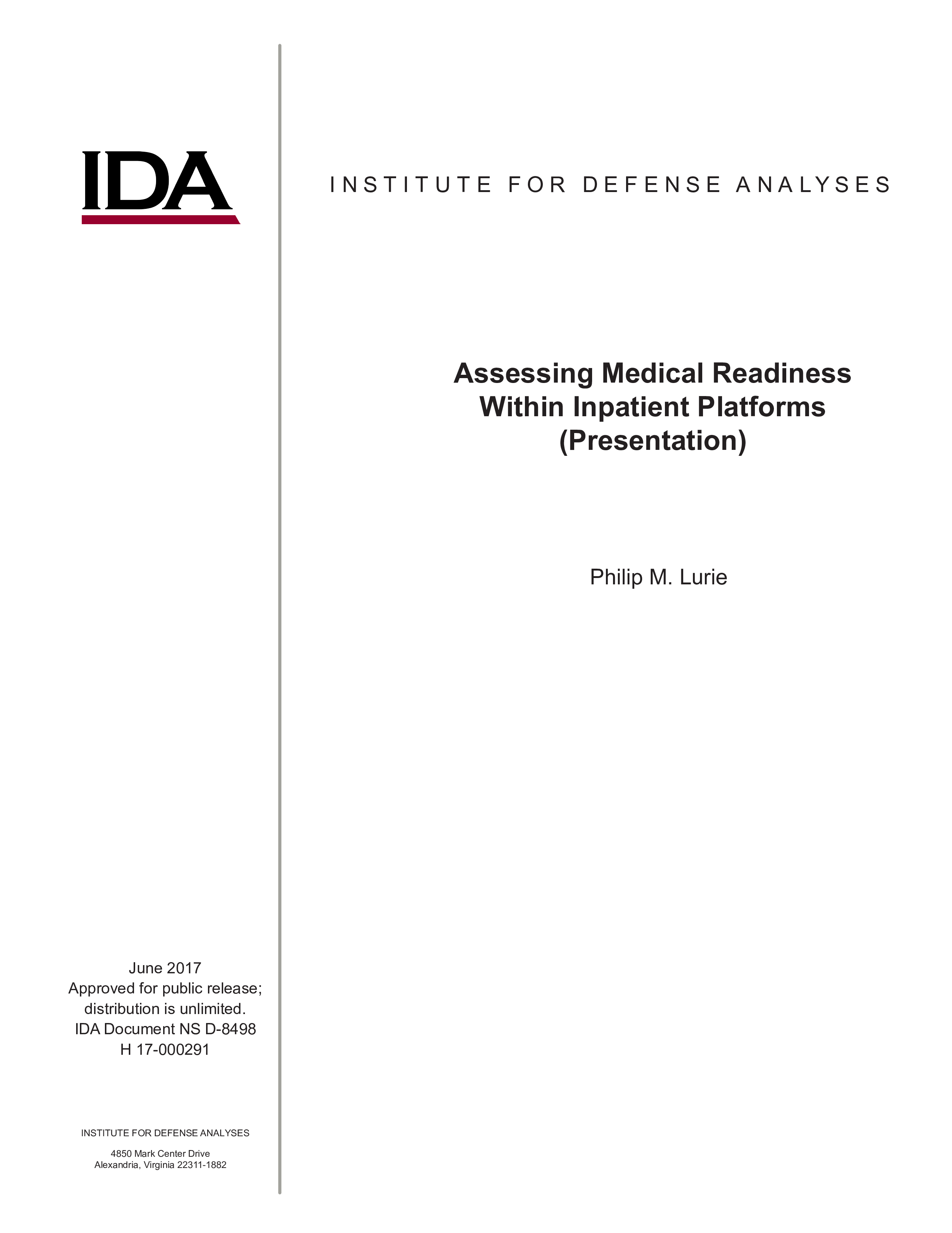 Assessing Medical Readiness Within Inpatient Platforms (Presentation)