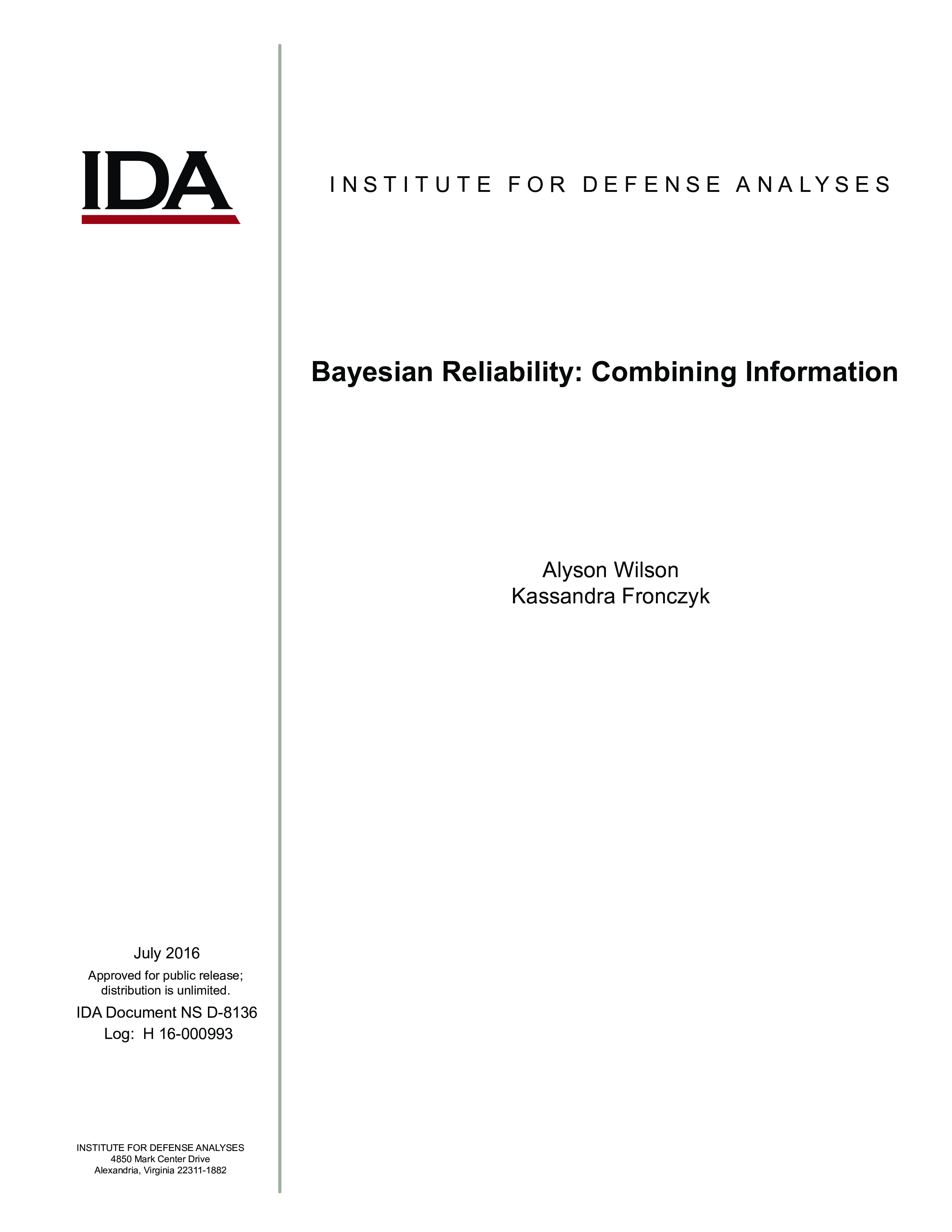 Bayesian Reliability: Combining Information