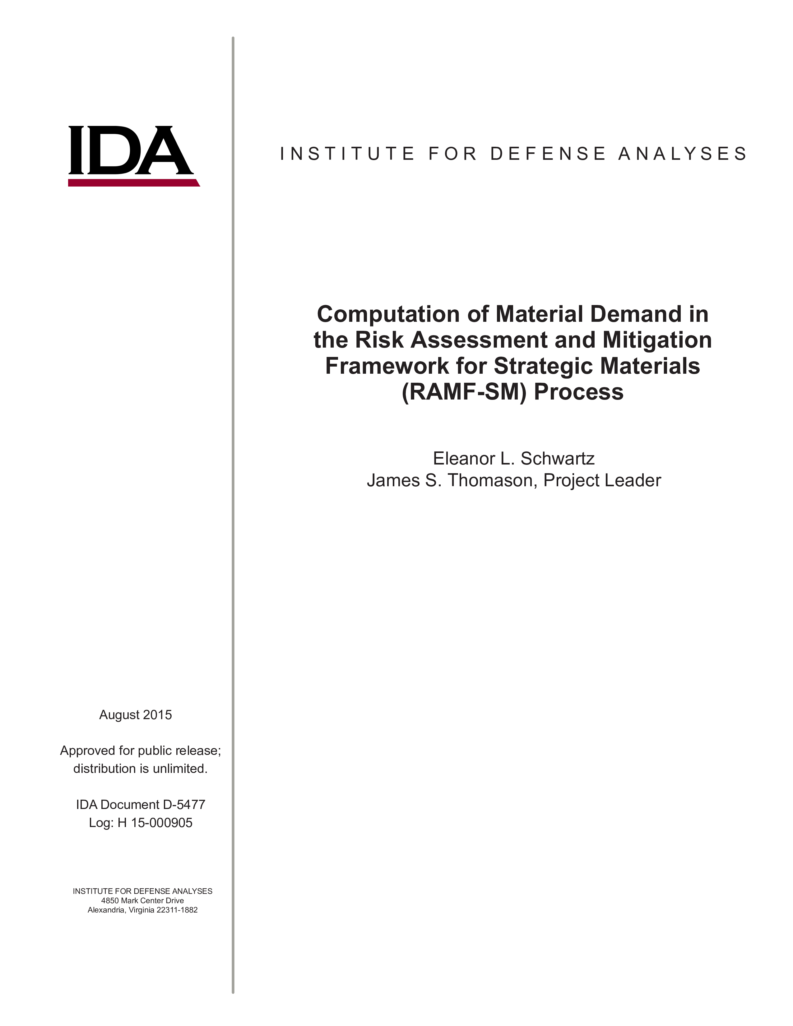 Computation of Material Demand in the Risk Assessment and Mitigation Framework for Strategic Materials (RAMF-SM) Process