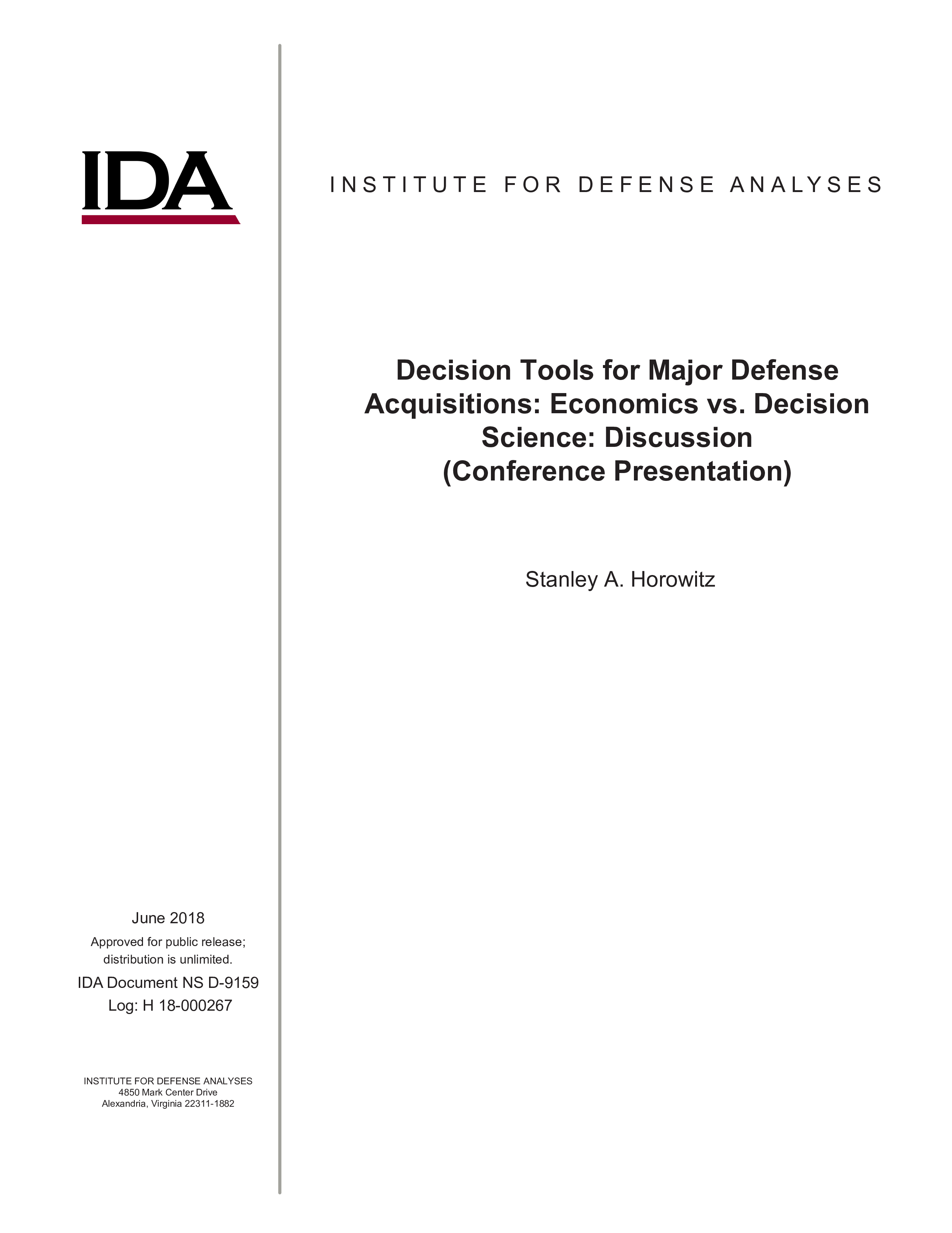 Decision Tools for Major Defense Acquisitions: Economics vs. Decision Science: Discussion (Conference Presentation)