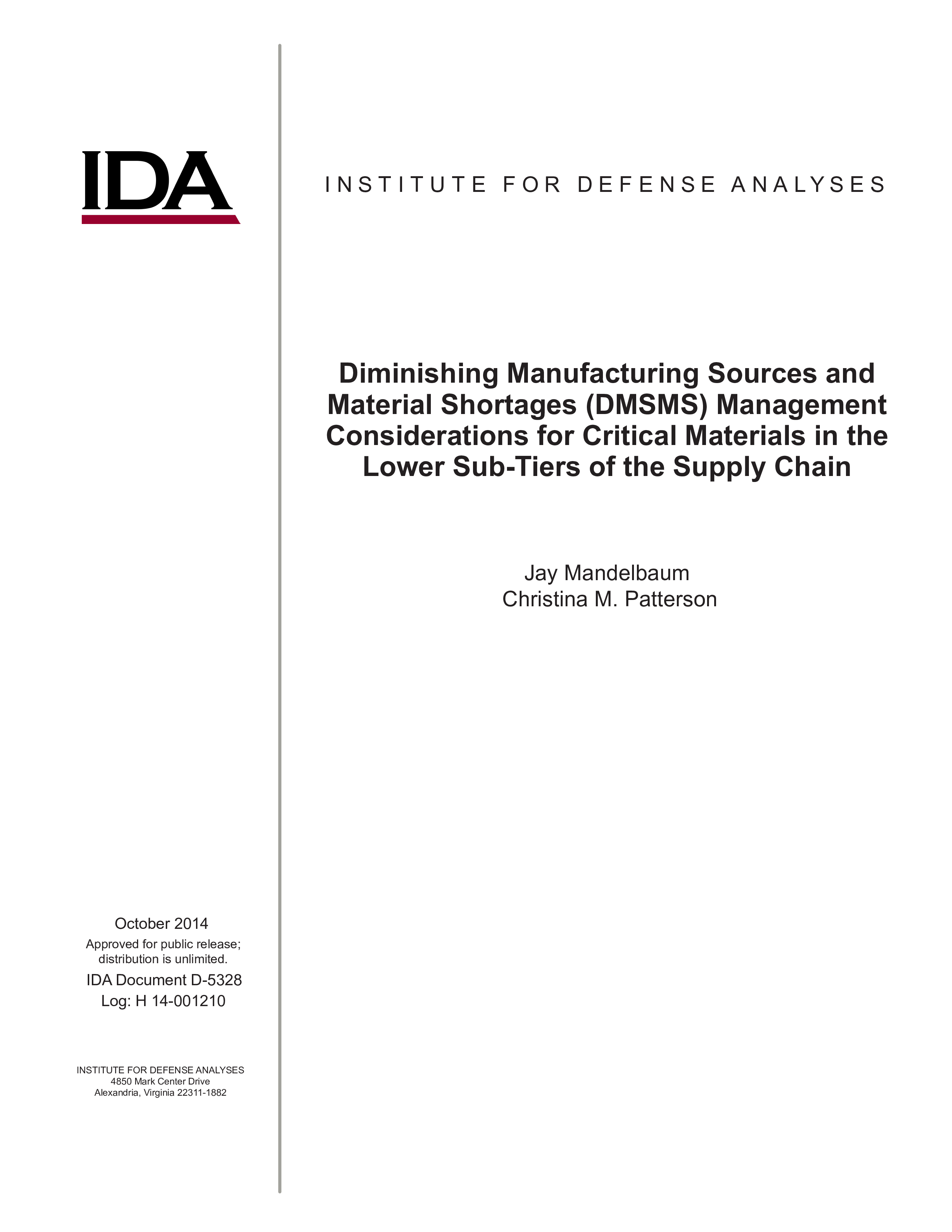 Diminishing Manufacturing Sources and Material Shortages (DMSMS) Management Considerations for Critical Materials in the Lower Sub-Tiers of the Supply Chain