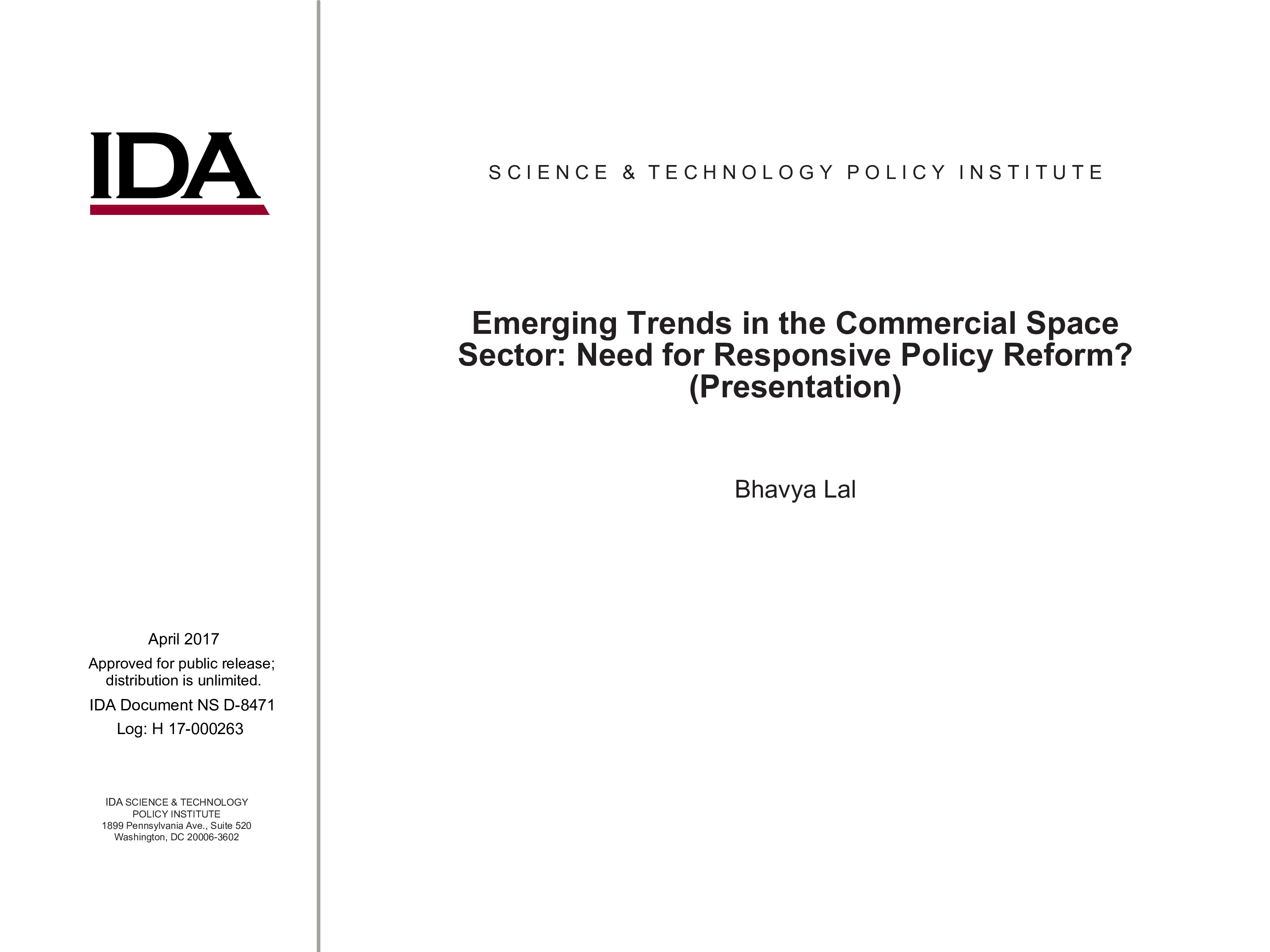 Emerging Trends in the Commercial Space Sector: Need for Responsive Policy Reform?