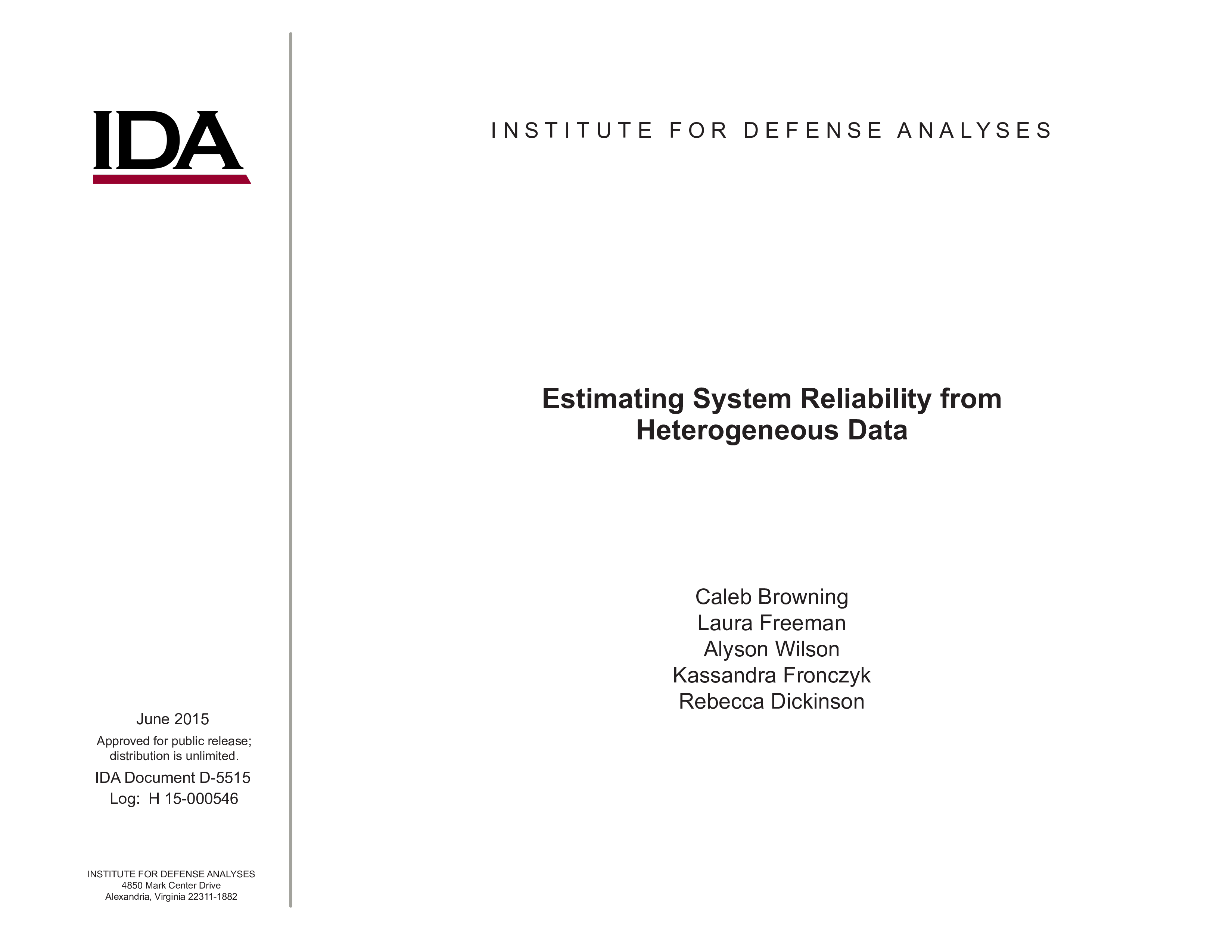 Estimating System Reliability from Heterogeneous Data