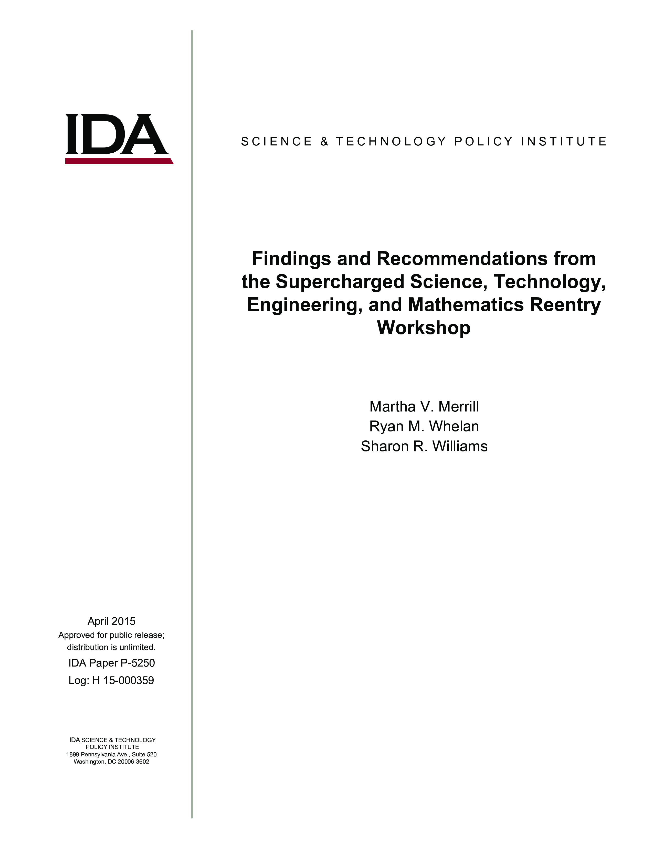 Findings and Recommendations from the Supercharged Science, Technology, Engineering, and Mathematics Reentry Workshop