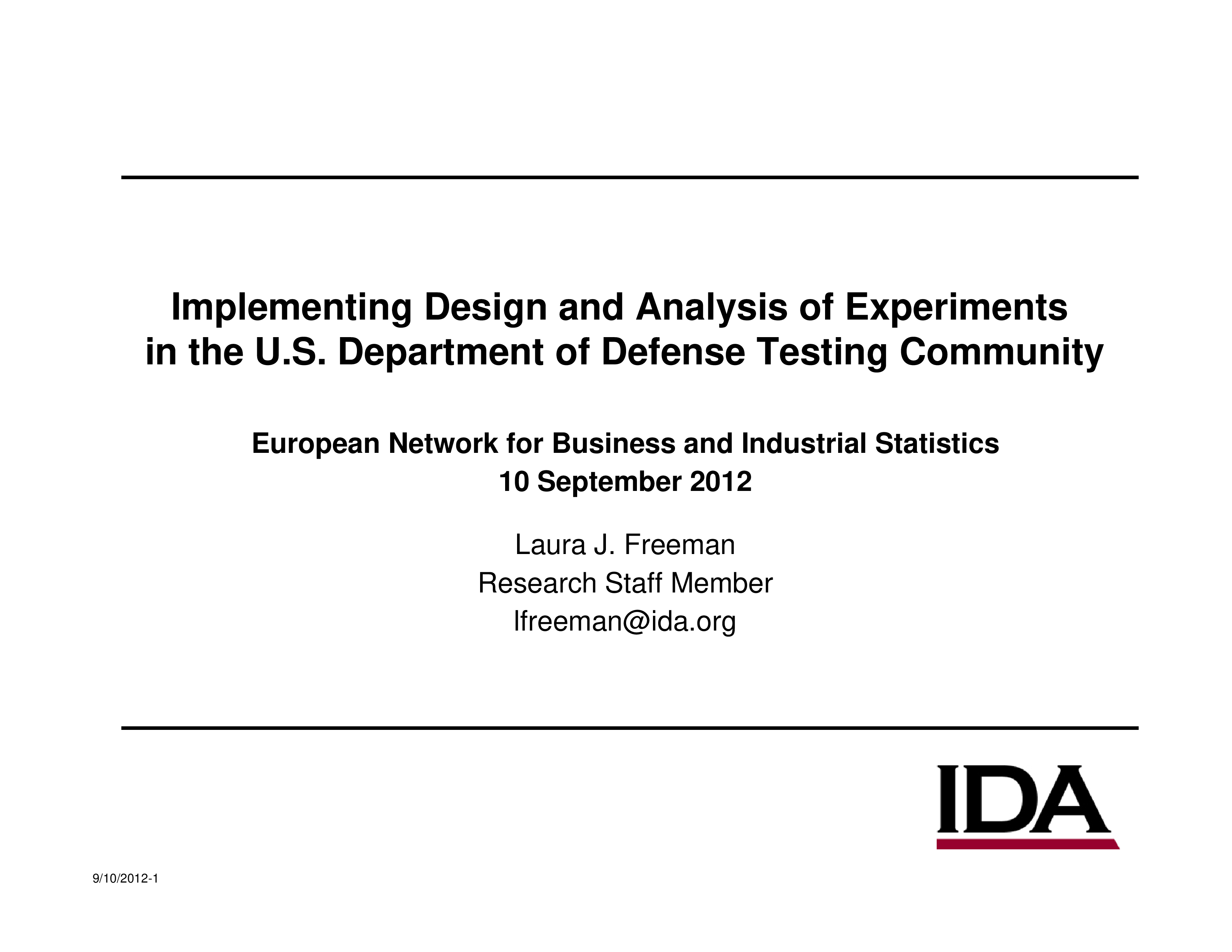 Implementing Design and Analysis of Experiments in the U.S. Department of Defense Testing Community
