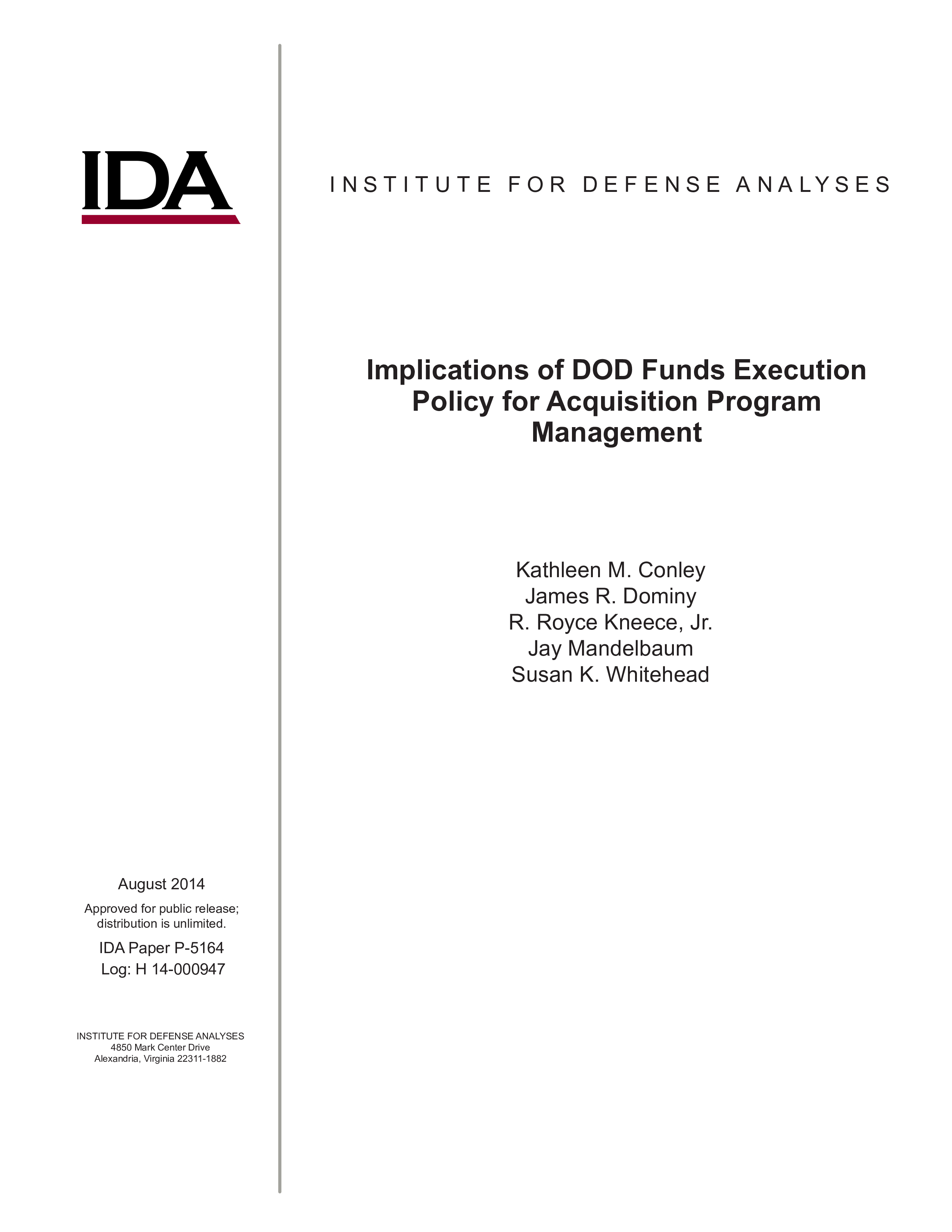 Implications of DOD Funds Execution Policy for Acquisition Program Management