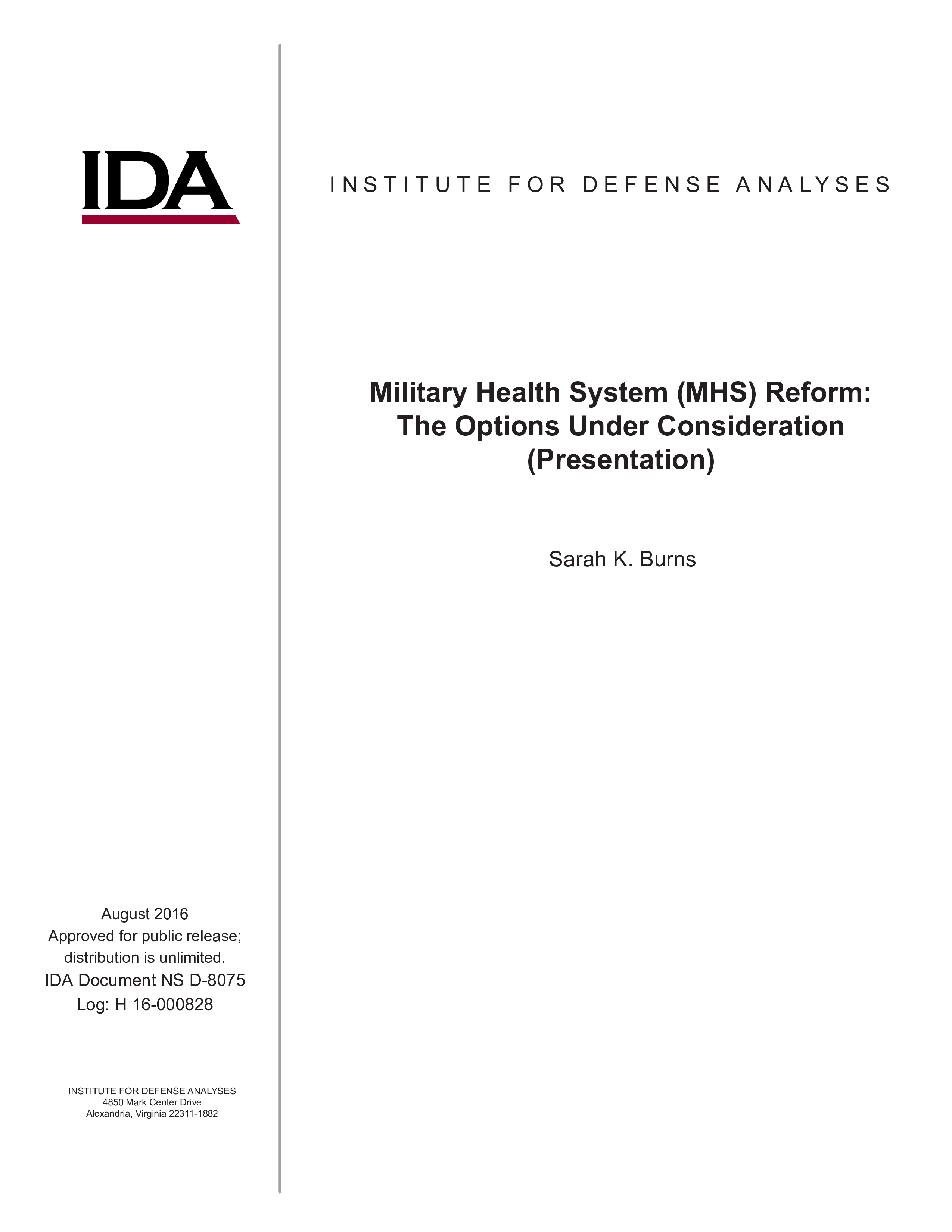 Military Health System (MHS) Reform: The Options Under Consideration (Presentation)