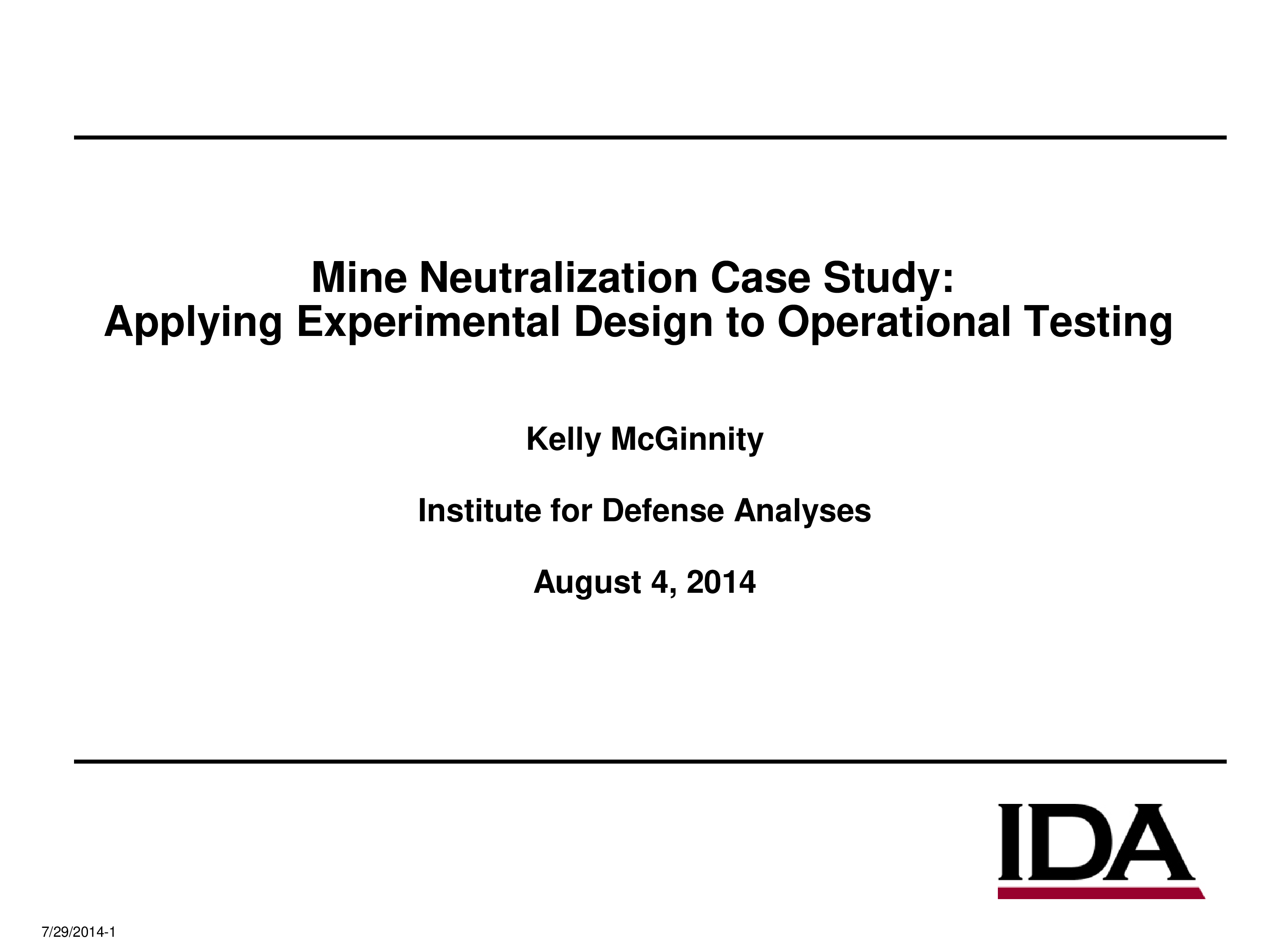 Mine Neutralization Case Study: Applying Experimental Design to Operational Testing