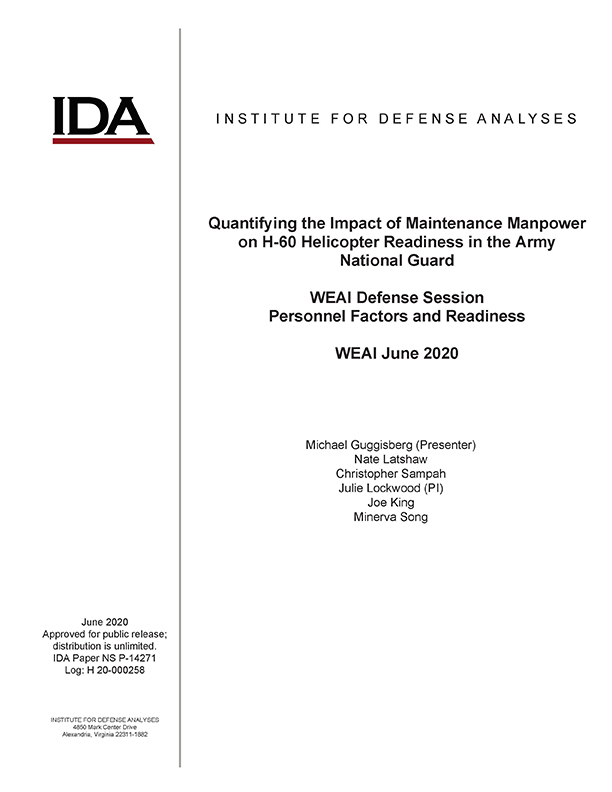 Quantifying the Impact of Maintenance Manpower on H-60 Helicopter Readiness in the Army National Guard, WEAI Defense Session, Personnel Factors and Readiness, WEAI June 2020