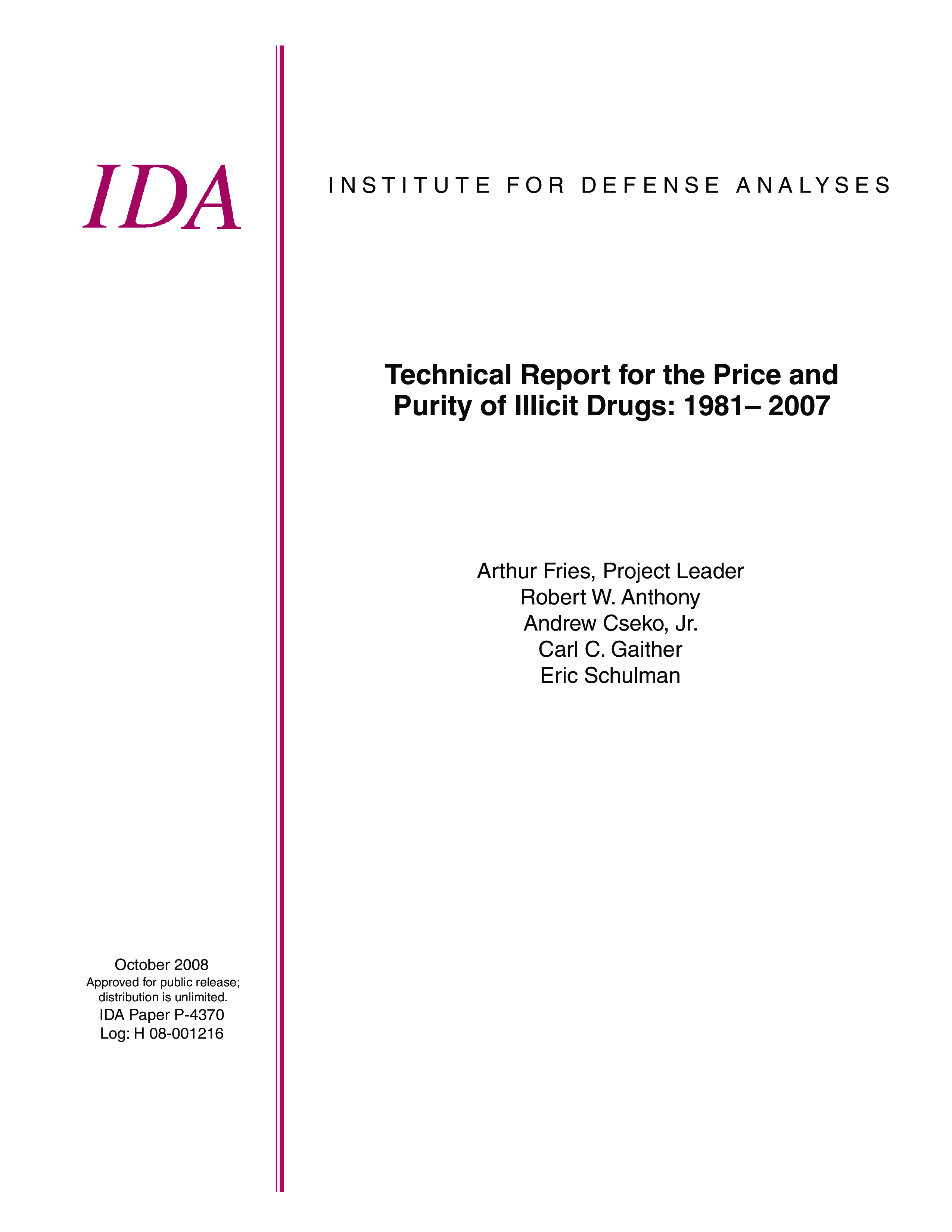 Technical Report for the Price and Purity of Illicit Drugs: 1981 – 2007