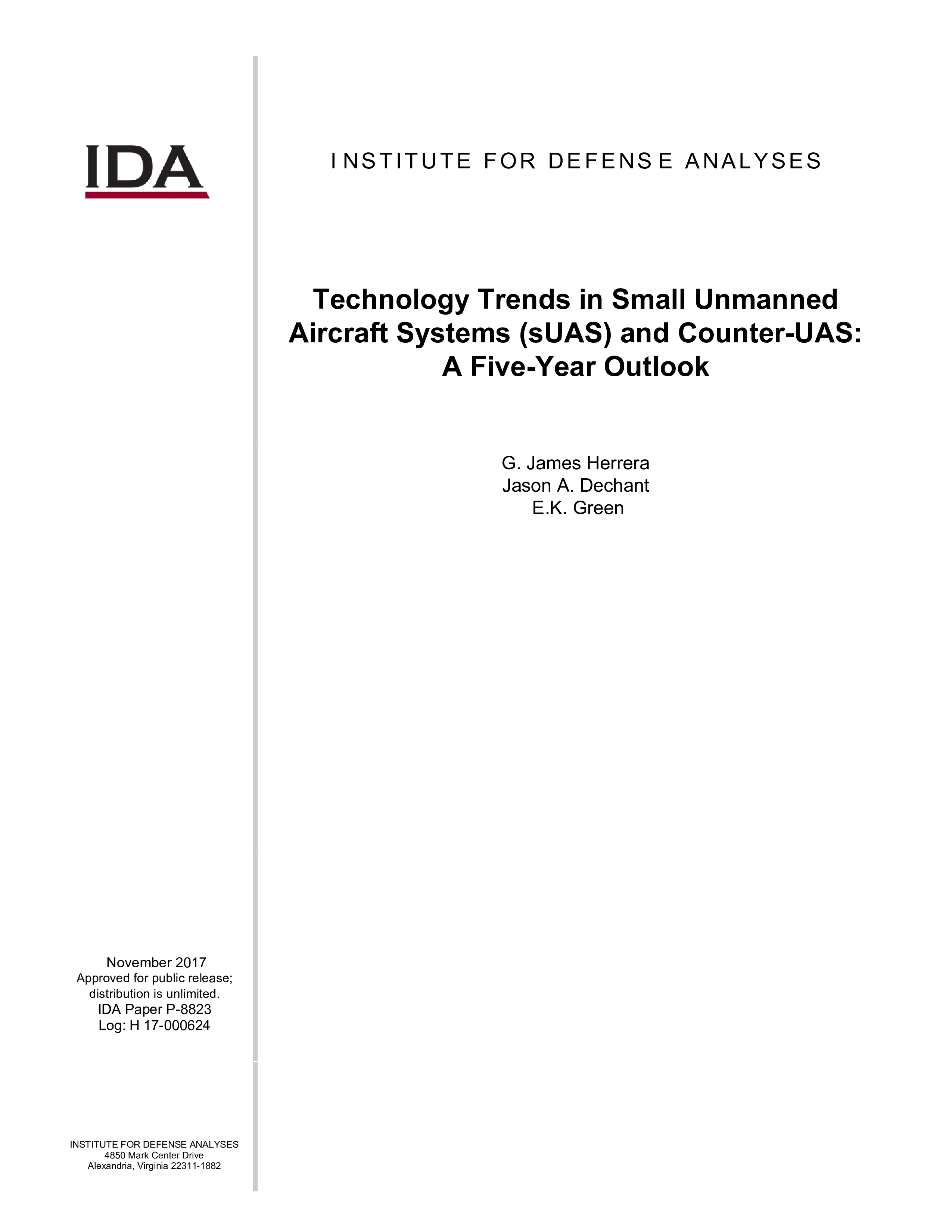 Technology Trends in Small Unmanned Aircraft Systems (sUAS) and Counter UAS: A Five Year Outlook