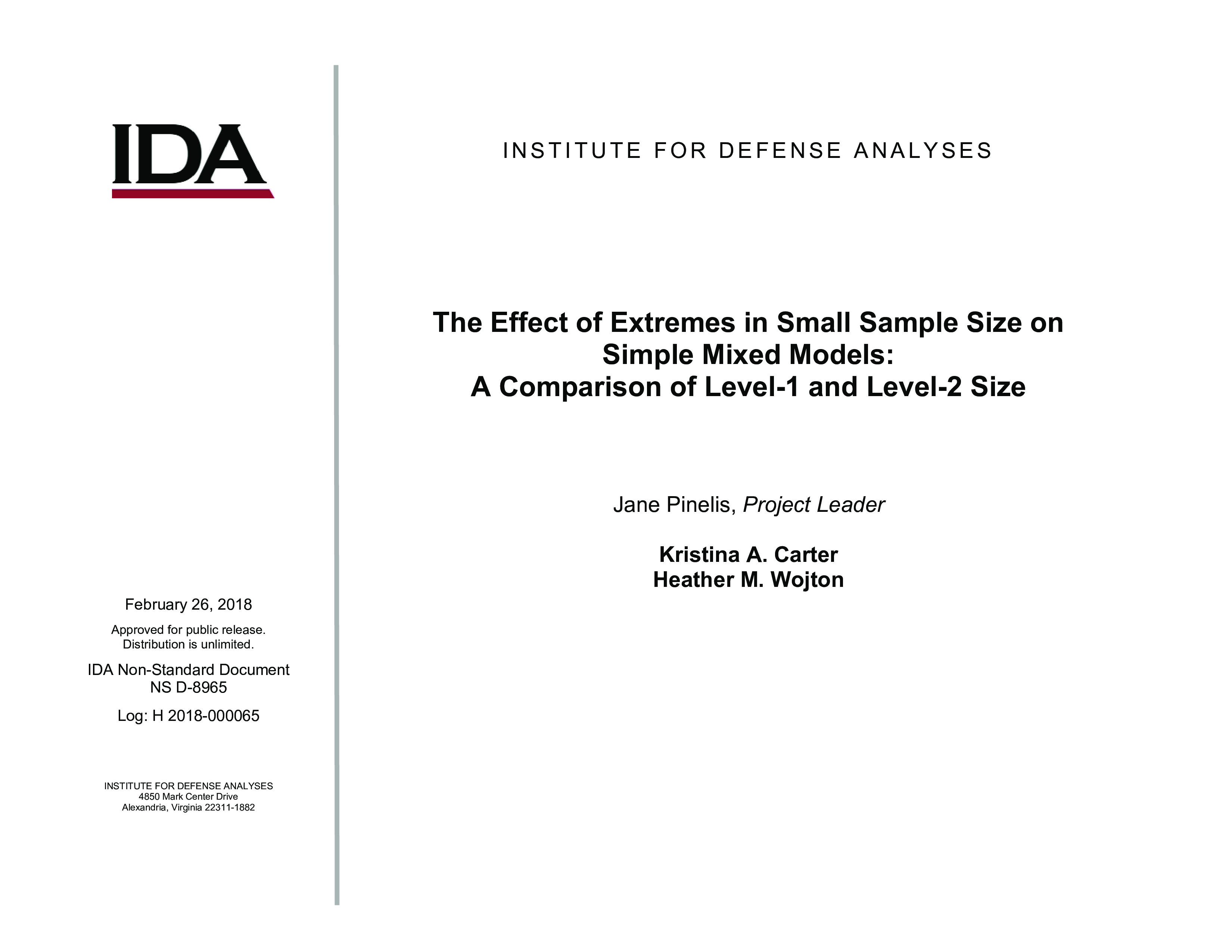 The Effect of Extremes in Small Sample Size on Simple Mixed Models: A Comparison of Level-1 and Level-2 Size