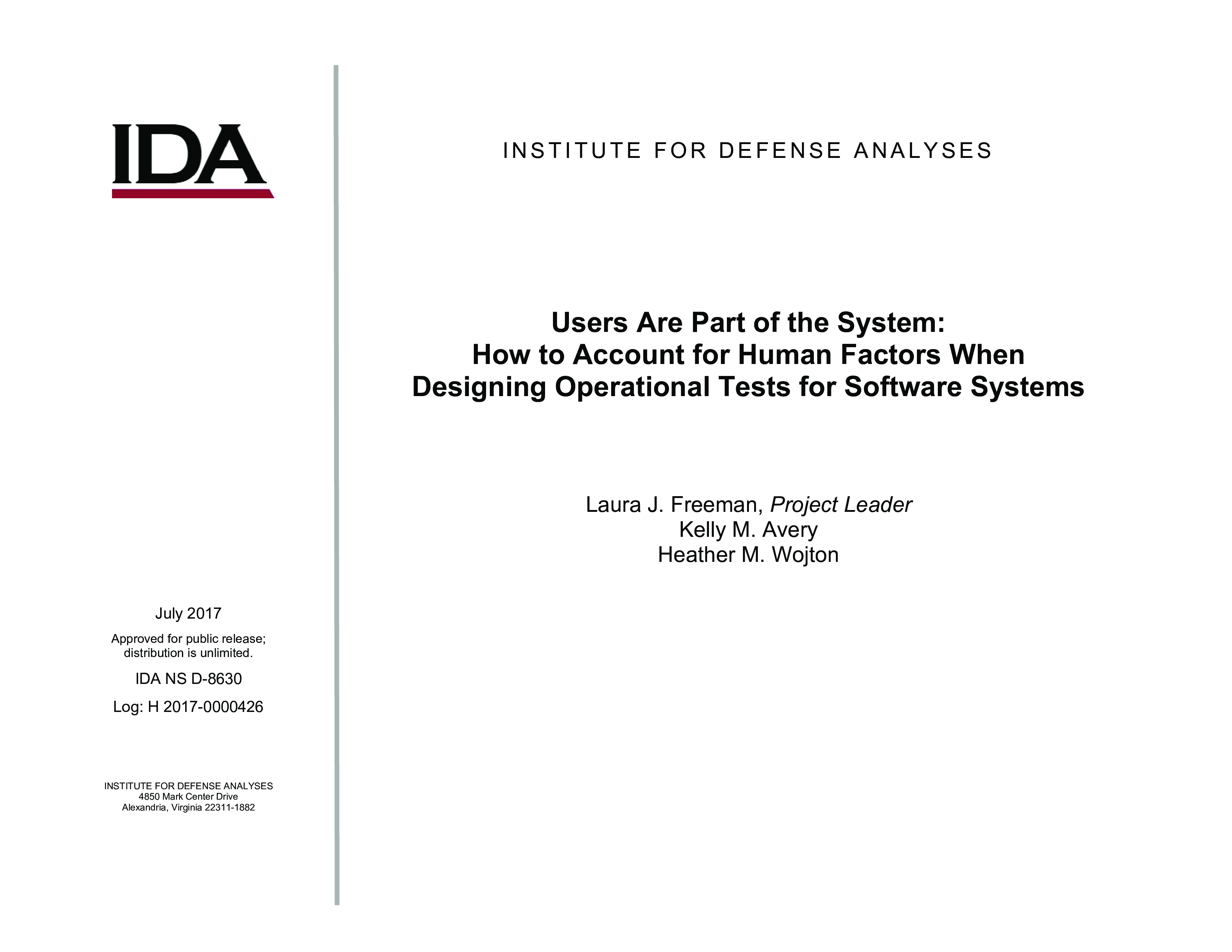 Users Are Part of the System: How to Account for Human Factors When Designing Operational Tests for Software Systems