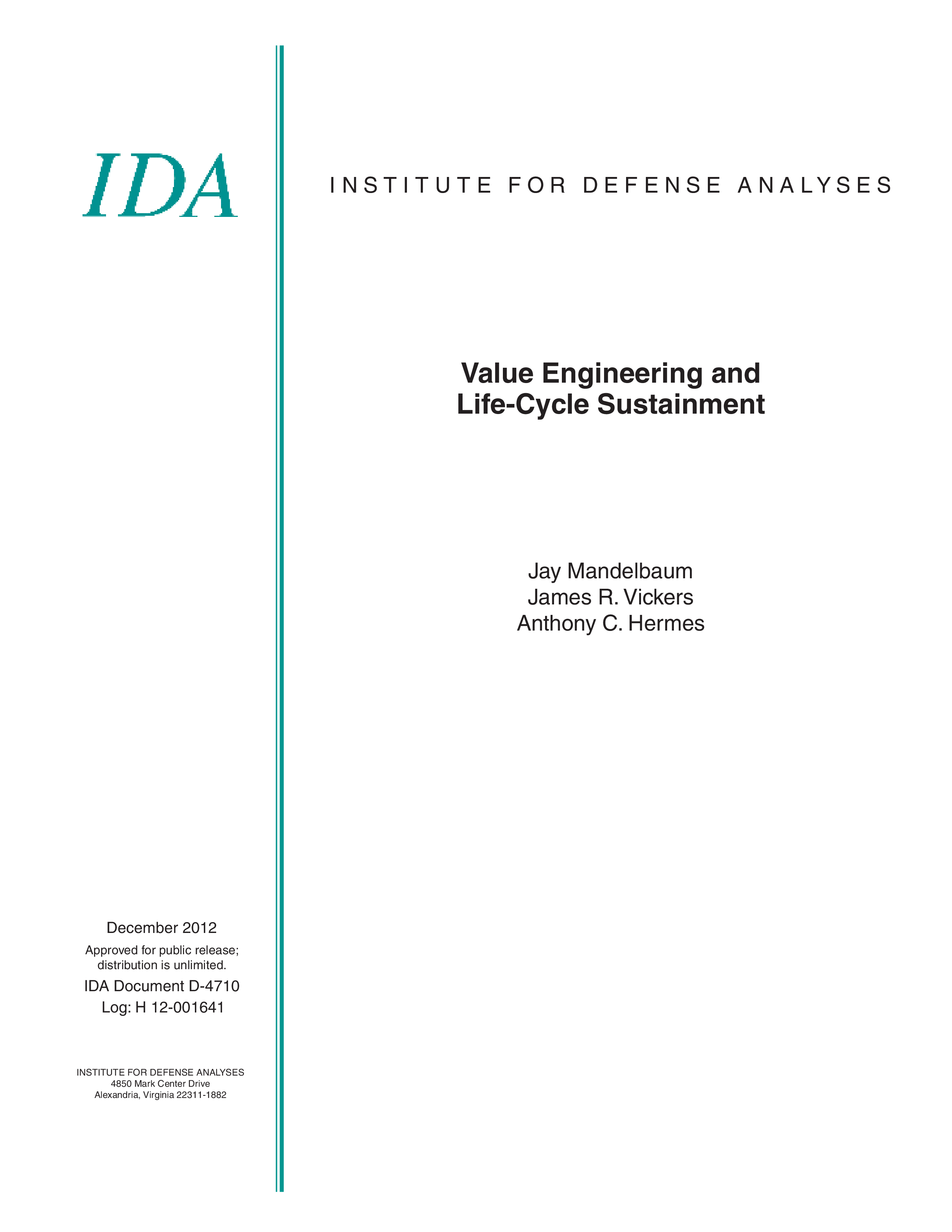 Value Engineering and Life-Cycle Sustainment
